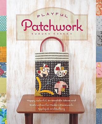 Playful Patchwork By Koseki, Suzuko